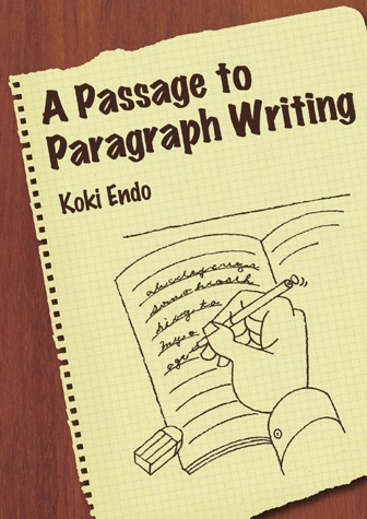 A Passage to Paragraph Writing