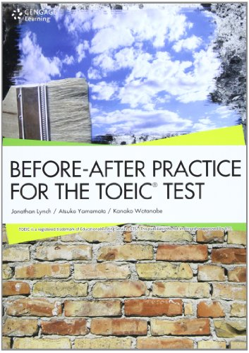 Before-After Practice for the TOEIC® TEST  - 分析型TOEIC®テスト演習