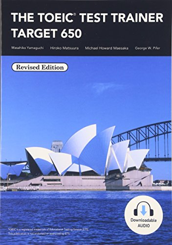 TOEIC® Test Trainer Target 650: Revised Edition