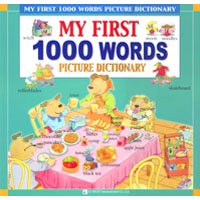 My First 1000 Words Picture Dictionary