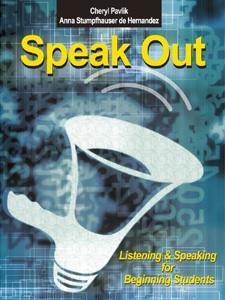 Speak Out - Listening & Speaking for Beginning Students