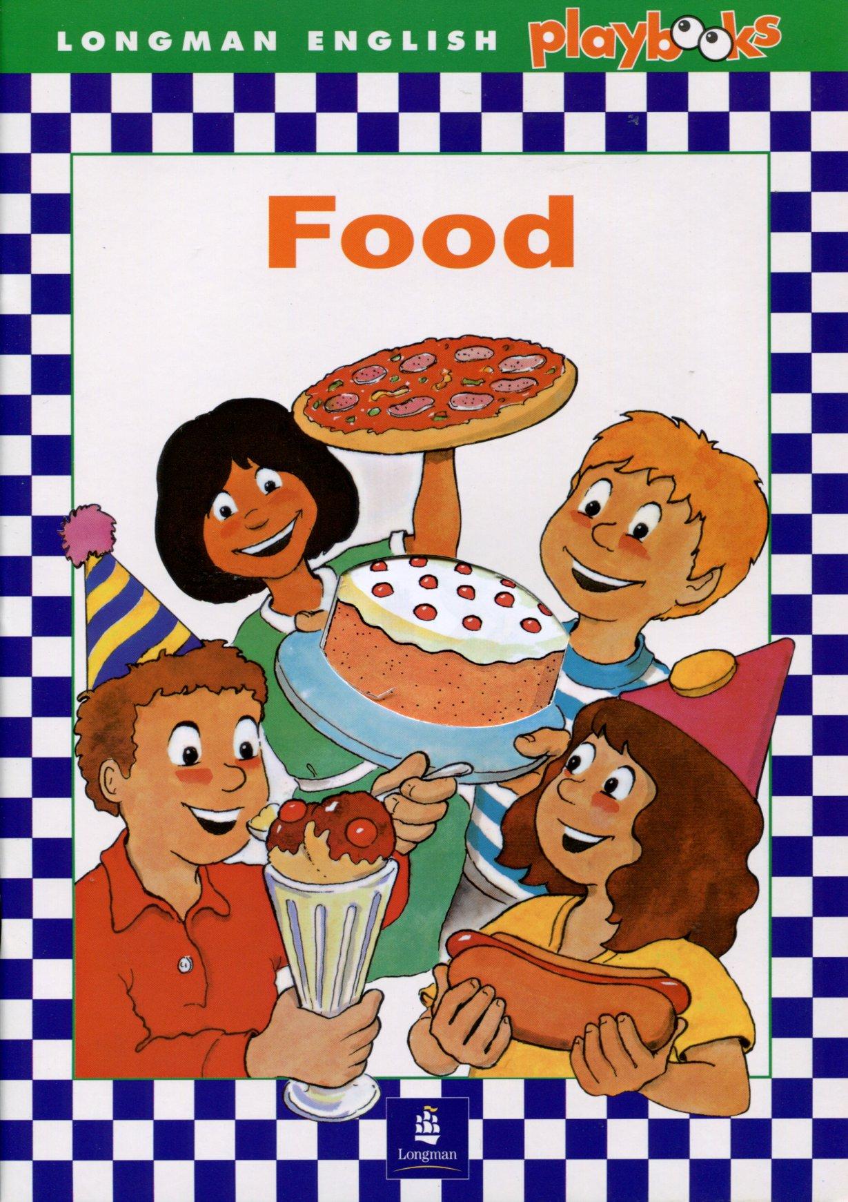 Longman English Playbooks: Food