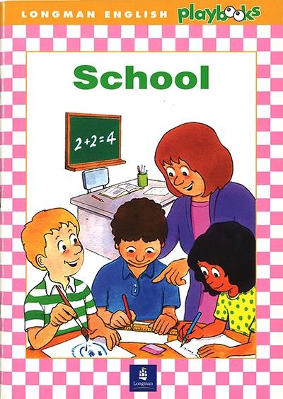 Longman English Playbooks: School