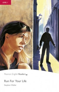 Pearson English Readers Level 1 - Run For Your Life (Book